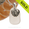 Just For Mom - P-E-R-F-E-C-T White Sea Glass With Sterling Mom Charm - S/S CHAIN INCLUDED