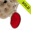 Cherry On Top -   Rare Red Genuine Sea Glass In Original Wire Bezel© Sterling Silver