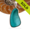 Large and Thick Stunning Electric Turquoise Sea Glass in our Classic and Elegant Deluxe Wire Bezel Of Sterling Silver.