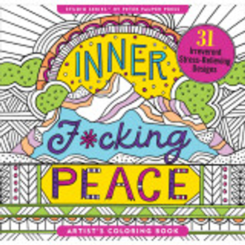 Inner F*cking Peace Coloring Book