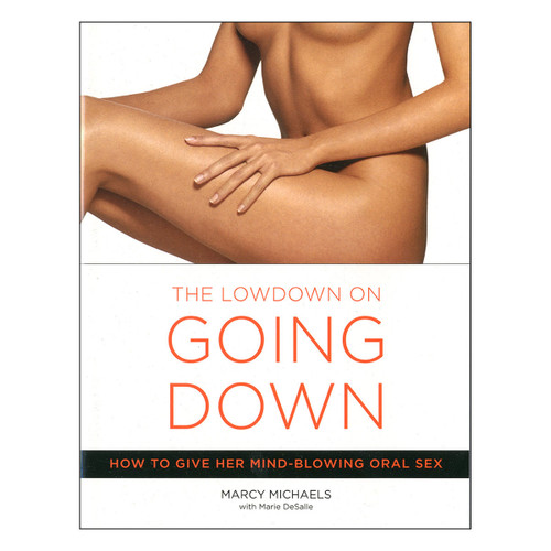 The Lowdown On Going Down