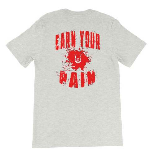 Earn Your Pain Short-Sleeve  Red Ink Men's/Unisex T-Shirt