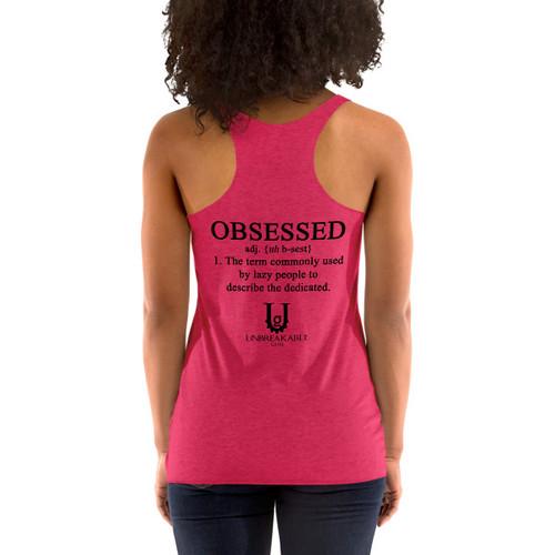 Obsessed Women's Racerback Tank