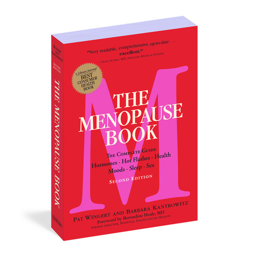 Buy the The Menopause Book The Complete Guide: Hormones, Hot Flashes, Health, Moods, Sleep, Sex Book by Barbara Kantrowitz & Pat Wingert - workman press