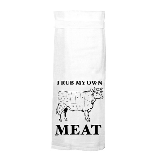 Buy the Twisted Wares Hang Tight I Rub My Own Meat Flour Sack Towel