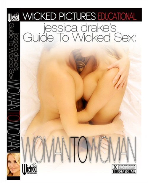 Buy the Jessica Drake's Guide To Wicked Sex Woman to Woman DVD - Wicked Pictures Educational Series
