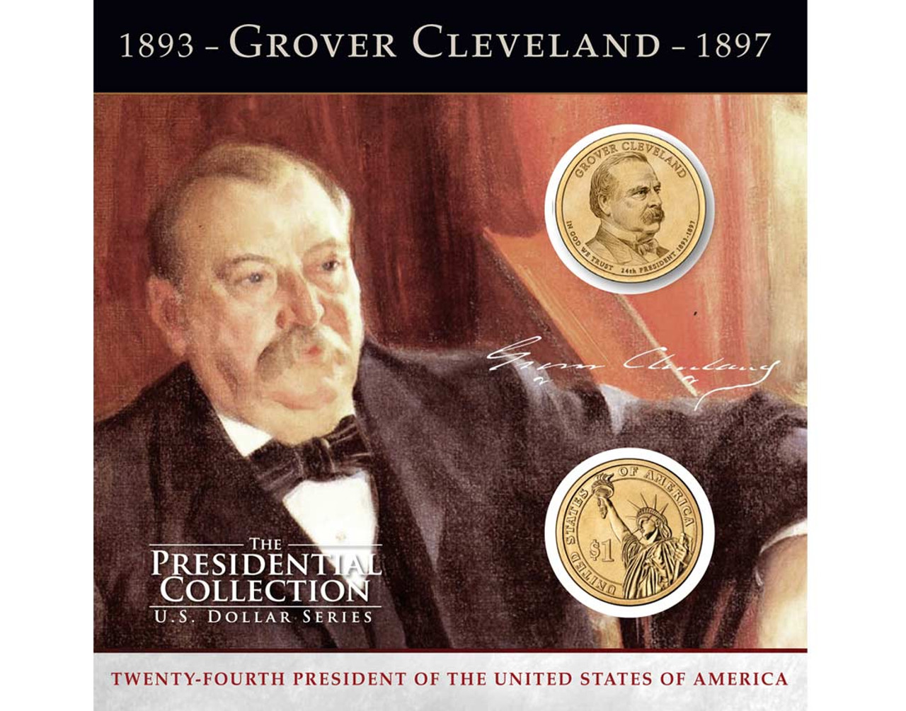 Grover Cleveland 1 Coin Collection 24th Presidency