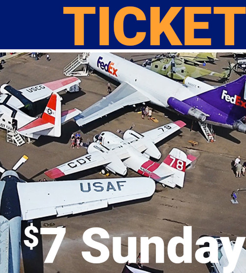 seven dollar sunday general admission to aerospace museum of california