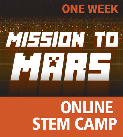Mission To Mars - Online Minecraft STEM Camp One Week Access