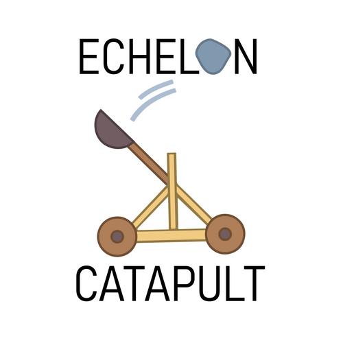 Echelon Catapult