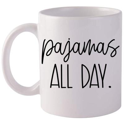 Pajamas All Day Coffee Mug