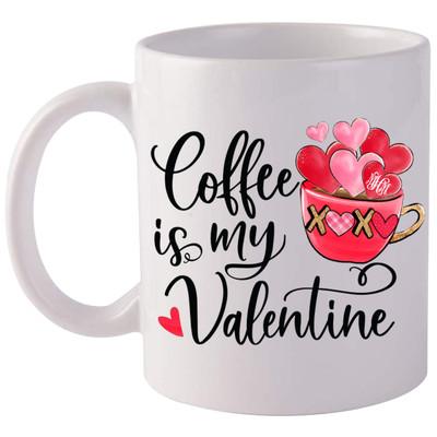 Monogrammed Coffee Is My Valentine Coffee Mug