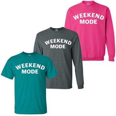 Weekend Mode T-Shirt