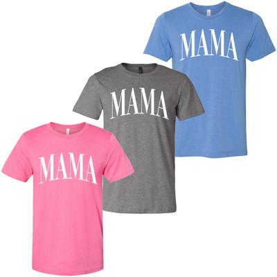 Mama Bella Canvas Shirt