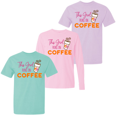 Monogrammed This Girl Runs On Coffee Comfort Colors Shirt
