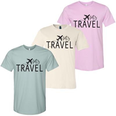 Lets Travel Bella Canvas Shirt