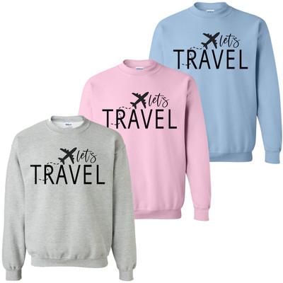 Lets Travel Sweatshirt