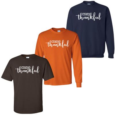 Crazy Thankful Shirt