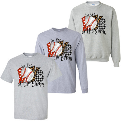 For The Love Of The Game Baseball T-Shirt - Sport Grey