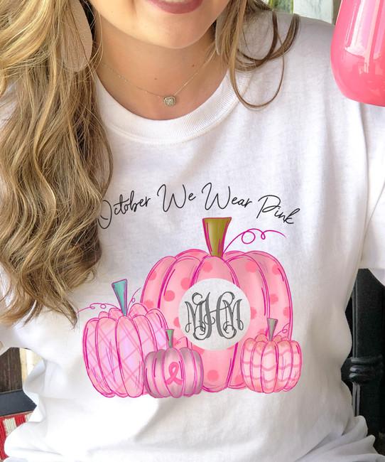 Monogrammed In October We Wear Pink Pumpkins Graphic Tee Shirt