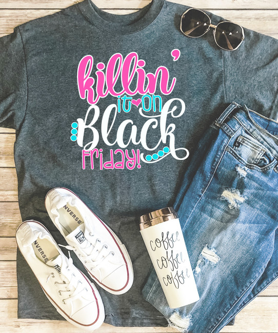 Killin It On Black Friday Tee - Dark Heather