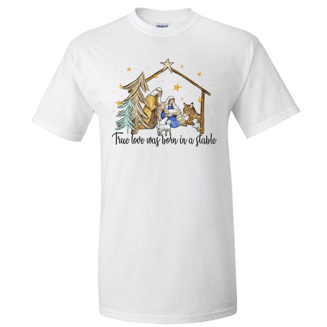 True Love Was Born In A Manger Graphic Shirt