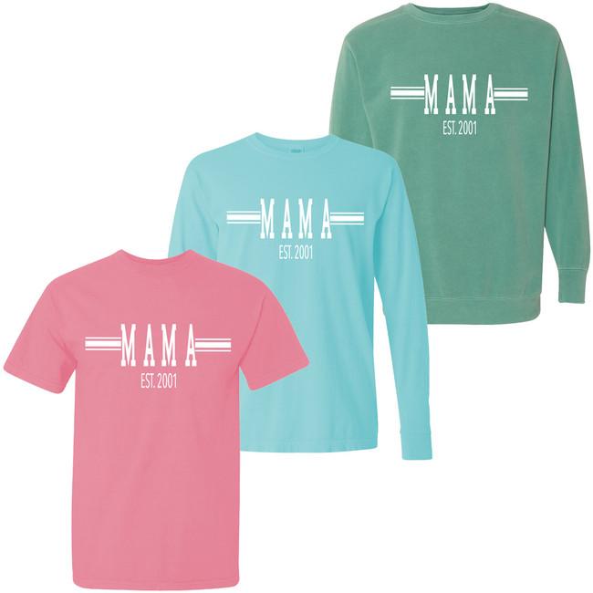 Mama EST Comfort Colors T-Shirt