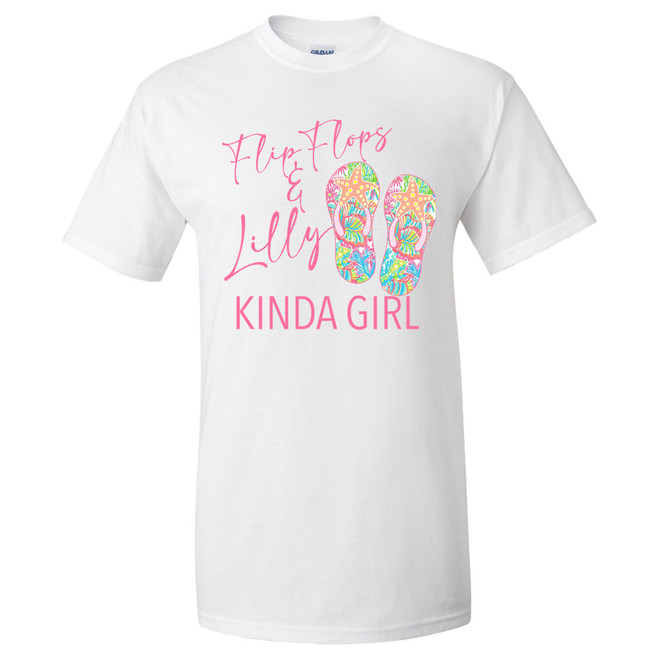 Flip Flops And Lilly Kinda Girl Graphic Shirt