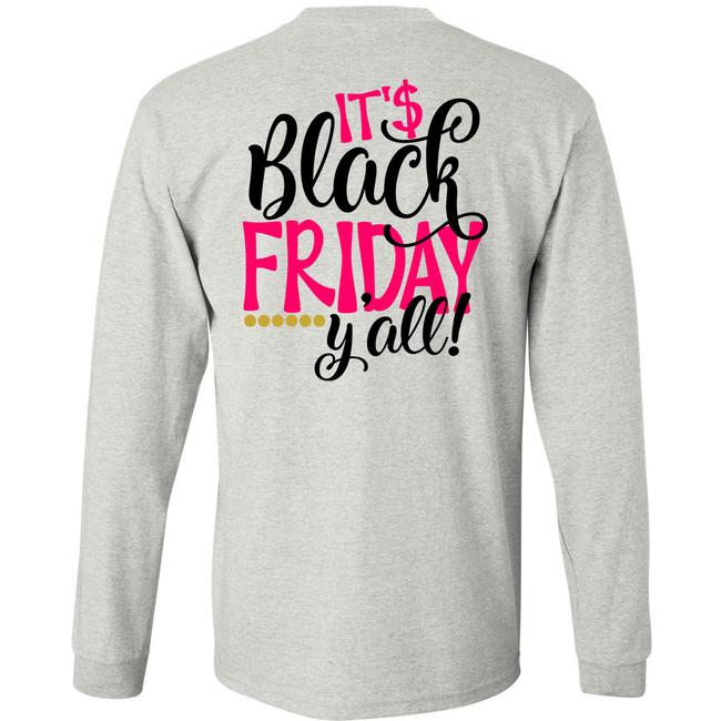Monogrammed Its Black Friday Yall Long Sleeve T-Shirt - Ash