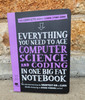 Everything You Need to Ace Computer Science & Coding