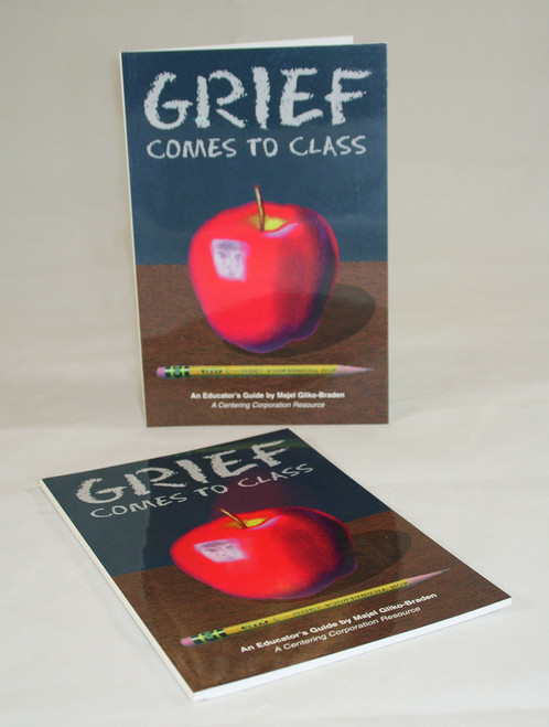 Grief Comes To Class-Grief & Loss