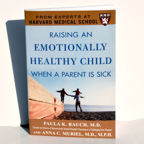 Raising an Emotionally Healthy Child When A Parent is Sick-Emotional