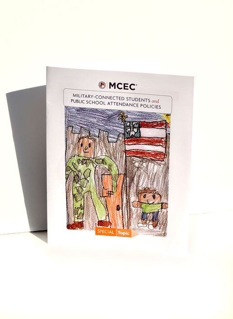 Military-Connected Students and Public School Attendance Policies-Policies