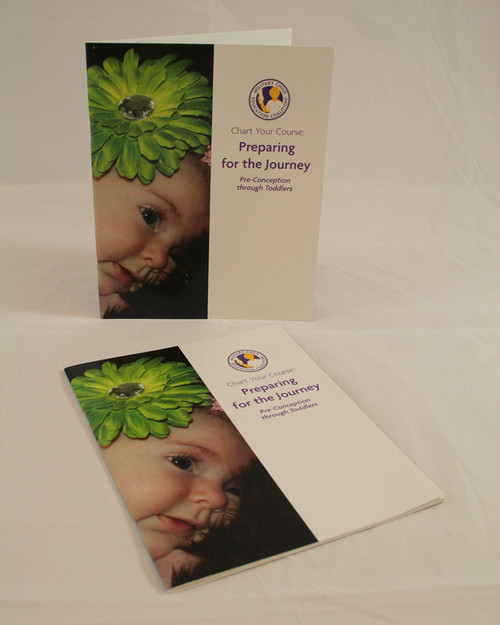 Chart Your Course: Preparing For The Journey Pre-conception through Toddler-Changes & Transition