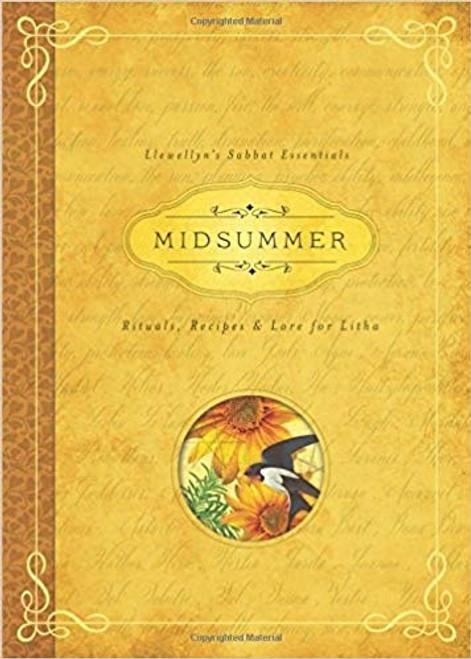 Llewellyn's Sabbat Essentials: Midsummer by Deborah Blake