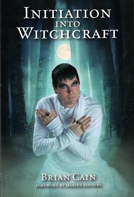 Initiation Into Witchcraft by Brian Cain