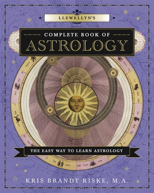 Llewellyn's Complete Book of Astrology by Kris Brandt Riske