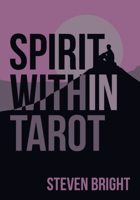 Spirit Within Tarot by Stephen Bright