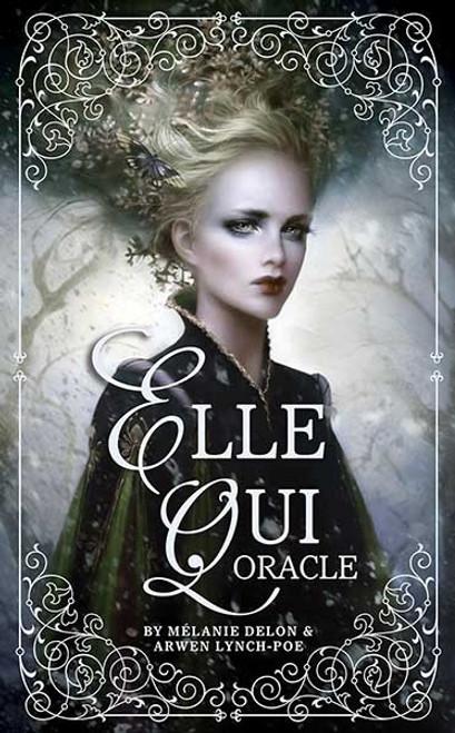Elle Qui Oracle by Arwen Lynch & Melanie Delon