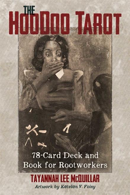 The Hoodoo Tarot by Tayannah Lee McQuillar
