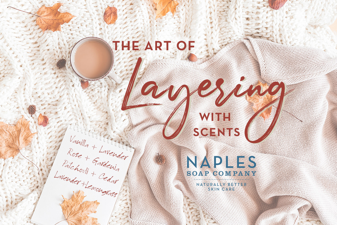 Create Your Signature Scent by Layering