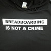 Close up of Breadboarding Is Not A Crime sweatshirt