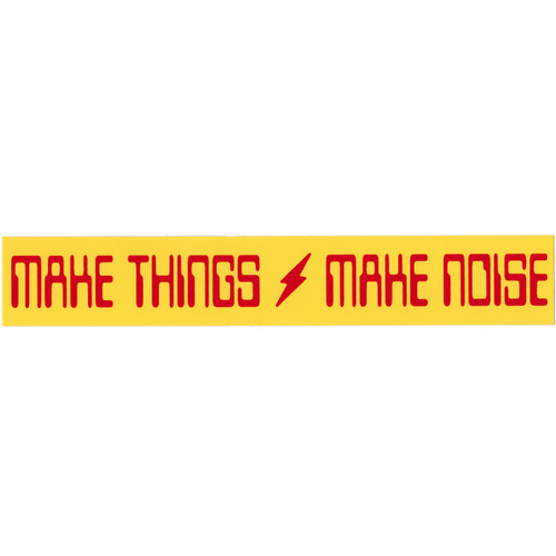Make Things Make Noise free sticker for guitar pedal builds, DIY stompboxes, audio geeks, gear slutz, group DIY hackers