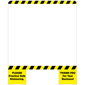 Vestil Cashier Guard 31 in. W x 10 in. D x 28 in. H Panel w/11 in. x 5 in. Slot, 1/4 in. Acrylic, PLEASE Practice Safe Distancing. THANK-YOU For Your Business!