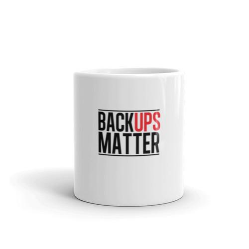Back Ups Matter Mug