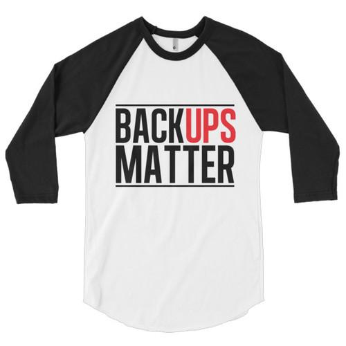 """Backups Matter"" Base Ball Tee"