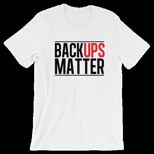"""BackUps Matter"" Tee"