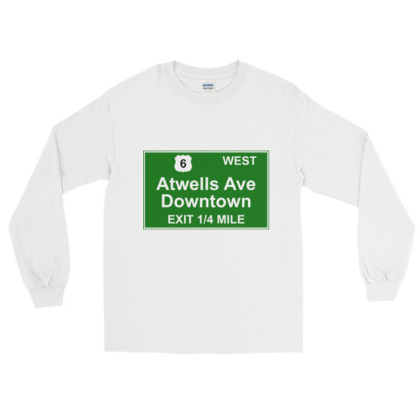Atwells Ave Exit Long Sleeve T-Shirt