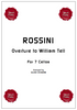 Gioacchino ROSSINI, Overture to William Tell for 7 Cellos