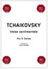 Pyotr TCHAIKOVSKY, Valse sentimentale for 5 Cellos